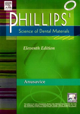 Phillips' Science of Dental Materials by Kenneth Anusavice, Eleventh Edition