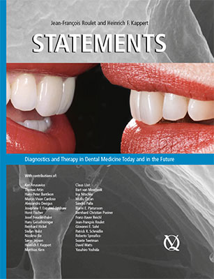 Statements: Diagnostics and Therapy in Dental Medicine Today and in the Future, by Jean-Francois Roulet and Heinrich F. Kappert